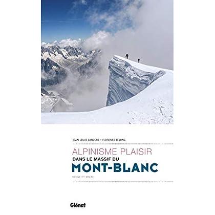 Alpinisme plaisir dans le massif du Mont-Blanc