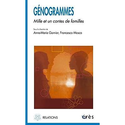 Génogrammes : Mille et un contes de familles