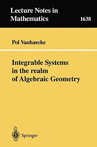 Integrale systems in the realm of algebraic geometry par Pol Vanhaecke