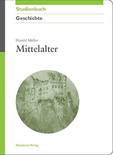 Mittelalter (Akademie Studienbücher - Geschichte)