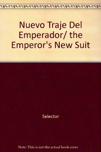 El nuevo traje del emperador (Cuentacuentos bilingües) por Selector