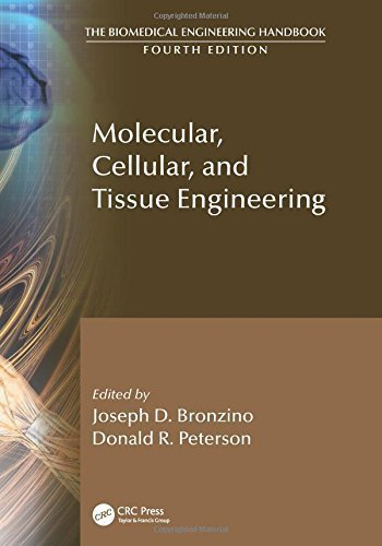 Molecular, Cellular, and Tissue Engineering (The Biomedical Engineering Handbook, Fourth Edition) by Joseph D. Bronzino (2015-04-06)