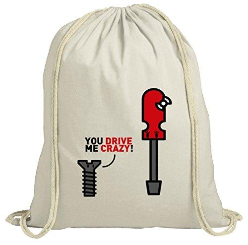 Geschenkidee natur Turnbeutel mit You Drive Me Crazy Motiv von ShirtStreet Natur