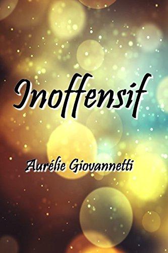 Inoffensif (roman Ado) par Aurélie Giovannetti
