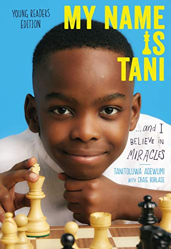 My Name Is Tani - and I Believe in Miracles: Young Readers Edition
