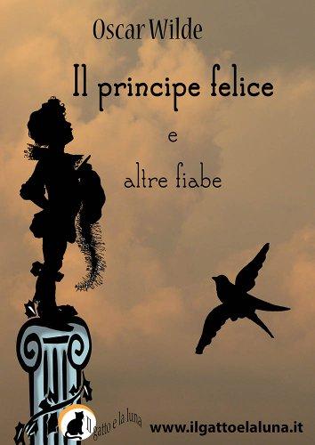 Il Principe Felice e altre fiabe