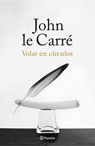 Volar en círculos: Historias de mi vida (Volumen independiente nº 1)