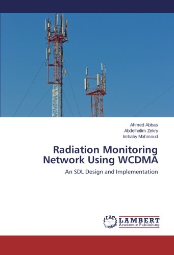 Radiation Monitoring Network Using WCDMA: An SDL Design and Implementation