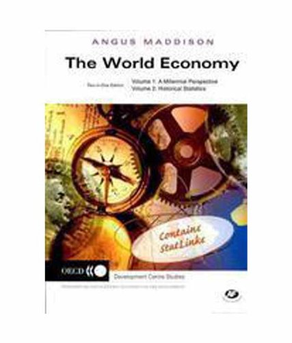The World Economy: Vol. 1: A Millennial Perspective & Vol. 2: Historical Statistics: Vol.1: Millennial Perspective; Vol.2: Historical Statistics
