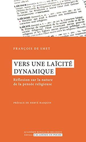 Vers une lacit dynamique: Rflexion sur la nature de la pense religieuse