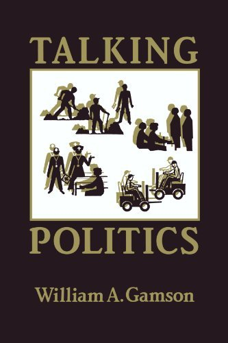 Talking Politics by William Gamson (2010-07-05)