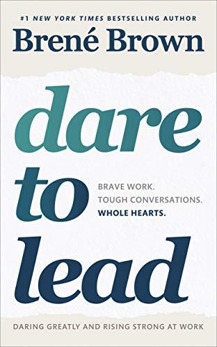 Preisvergleich Produktbild Dare to Lead: Brave Work. Tough Conversations. Whole Hearts.