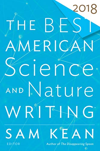 The Best American Science and Nature Writing 2018 (The Best American Series ®) (English Edition)