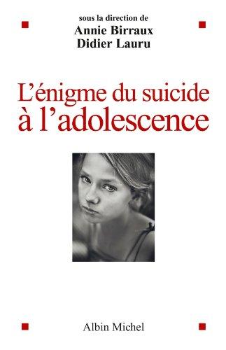 L'Enigme du suicide à l'adolescence (A.M.PSYCHOLOGIE)