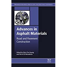 Advances in Asphalt Materials: Road and Pavement Construction