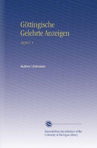 Göttingische Gelehrte Anzeigen: 1839 V. 1 -