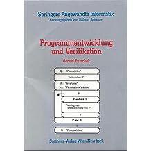 Programmentwicklung und Verifikation (Springers Angewandte Informatik)