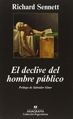 El declive del hombre público (Argumentos)