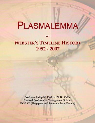 Plasmalemma: Webster's Timeline History, 1952 - 2007