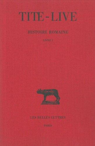Histoire romaine, tome 1 : Livre I par Tite-Live