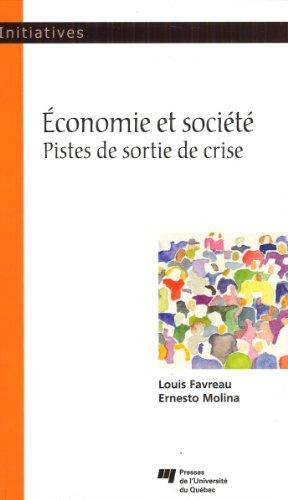 Economie et société : Pistes de sortie de crise