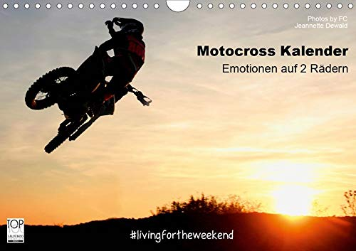 Motocross Kalender - Emotionen auf 2 Rädern (Wandkalender 2020 DIN A4 quer): 12 unverwechselbare Motocross Momente aus dem Jahr 2015, festgehalten von ... (Monatskalender, 14 Seiten ) (CALVENDO Sport)