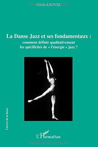 La Danse Jazz et ses fondamentaux por Cécile Louvel