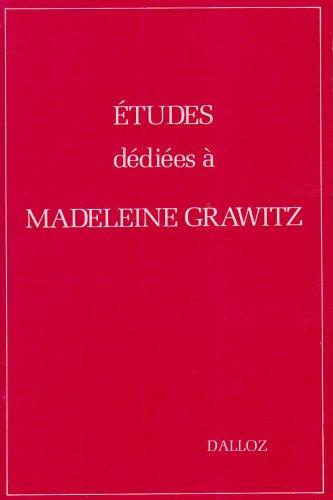 Mélanges : Grawitz, Madeleine. Etudes dédiées à Madeleine Grawitz : Liber Amicorum
