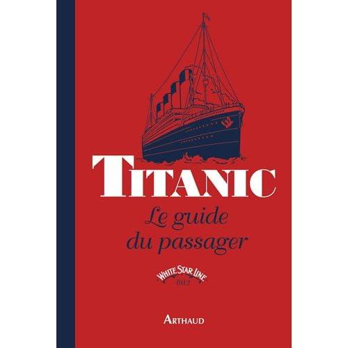 Titanic : Le guide du passager