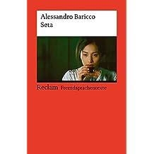 Seta: Italienischer Text mit deutschen Worterklärungen. B1 (GER) (Reclams Universal-Bibliothek)