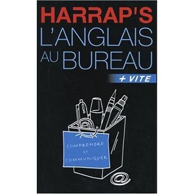 Harrap's : L'anglais au bureau
