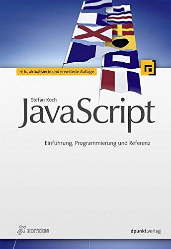 JavaScript: Einführung, Programmierung und Referenz (iX-Edition) Buch-Cover
