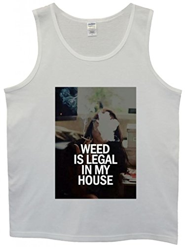 Weed is Legal in My House Cannabis Funny Hipster Swag White Weiß Herren Men Unterhemd Tank Top Vest-XX-Large