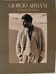 Giorgio Armani: Images of Man by Richard Martin (1990-09-15)