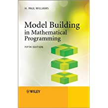 Model Building in Mathematical Programming 5e