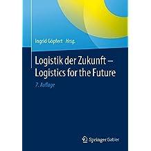 Logistik der Zukunft - Logistics for the Future