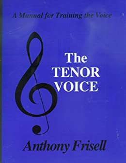 The Tenor Voice (English Edition) par [Frisell, Anthony]