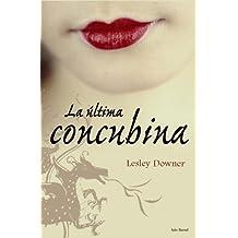 La ultima concubina (Historia Literatura Universal)