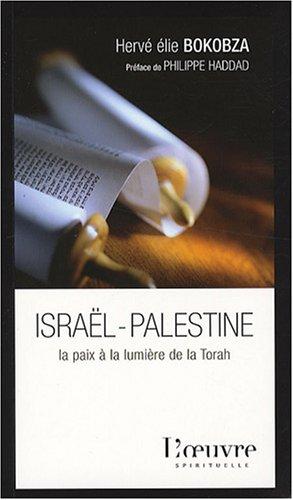 Israël-Palestine : La paix à la lumière de la Torah