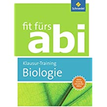 Fit fürs Abi: Biologie Klausur-Training