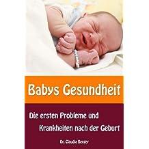 Babys Gesundheit - Die ersten Probleme und Krankheiten nach der Geburt