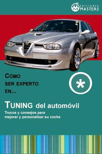 Tuning del automóvil por Adolfo Pérez Agustí