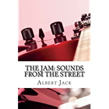 The Jam: Sounds From the Street: The Story of The Jam