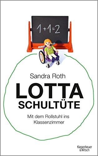 Lotta Schultüte: Mit dem Rollstuhl ins Klassenzimmer