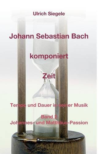 Johann Sebastian Bach komponiert Zeit - 9783734548017