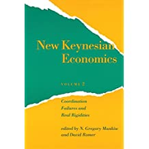 New Keynesian Economics: Coordination Failures and Real Rigidities (Mit Press Readings in Economics)