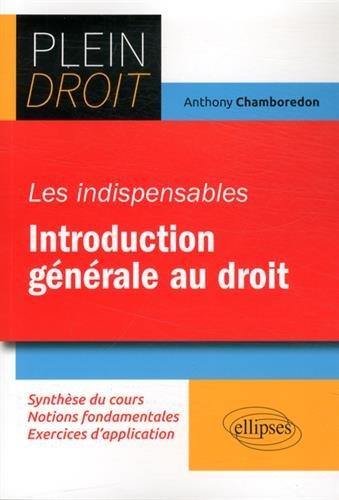 Les Indispensables Introduction Générale au Droit