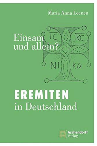 Einsam und allein?: Eremiten in Deutschland