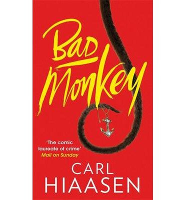 [(Bad Monkey)] [ By (author) Carl Hiaasen ] [December, 2014]