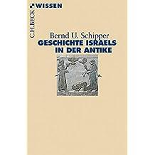 Geschichte Israels in der Antike (Beck'sche Reihe 2887)